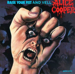 Alice Cooper - Raise your fist and yell - Cover