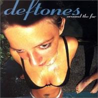 Deftones - Around the Fur - Cover