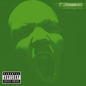 Limp Bizkit - Results may vary - Cover