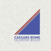 Caesars Rome - The Company We Keep - CD-Cover