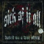 Cover - Sick Of It All – Based On A True Story