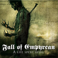 Fall Of Empyrean - A Life Spent Dying - Cover