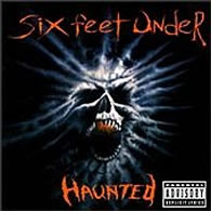 Six Feet Under - Haunted - Cover