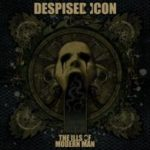 Cover - Despised Icon – The Ills Of Modern Man