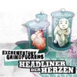 Cover - Excrementory Grindfuckers – Headliner der Herzen