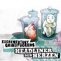 Excrementory Grindfuckers - Headliner der Herzen - Cover
