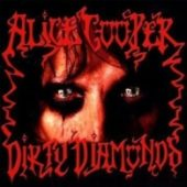 Alice Cooper - Dirty Diamonds (Re-Release) - CD-Cover