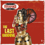 Cover - Psychopunch – The Last Goodbye
