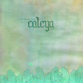 Caleya - These Waves Will Carry Us Home - CD-Cover