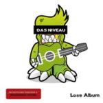 Cover - Das Niveau – Lose Album