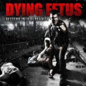 Dying Fetus - Descend Into Depravity - CD-Cover