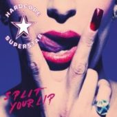 Hardcore Superstar - Split Your Lip - CD-Cover