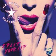 Hardcore Superstar - Split Your Lip - Cover