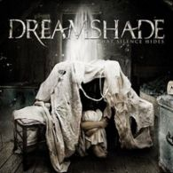 Dreamshade - What Silence Hides - Cover