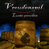 Vroudenspil - Lunte gerochen - CD-Cover