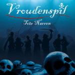 Cover - Vroudenspil – Tote Narren