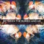 Cover - Between The Buried And Me – The Parallax: Hypersleep Dialogues