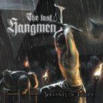 Cover - The Last Hangmen – Servants Of Justice
