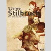 Stilbruch - 5 Jahre Stilbruch - CD-Cover