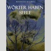Markus Keimel - Wörter haben Seele - CD-Cover
