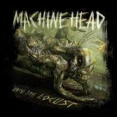 Machine Head - Unto The Locust - CD-Cover
