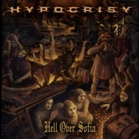 Hypocrisy - Hell Over Sofia (DVD / Blu-Ray) - Cover