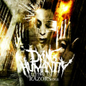 Dying Humanity - Living On The Razor's Edge - CD-Cover