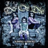 Do Or Die - The Downfall Of The Human Race - CD-Cover