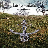 Fair To Midland - Arrows & Anchors - Cover