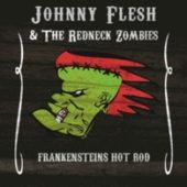 Johnny Flesh & The Redneck Zombies - Frankensteins Hot Rod (EP) - CD-Cover
