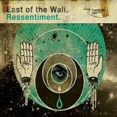 East Of The Wall - Ressentiment - CD-Cover