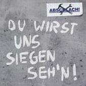 Abschlach - Du wirst uns siegen seh`n - CD-Cover