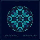 Canyons Of Static - Farewell Shadows - CD-Cover