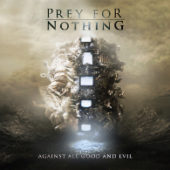 Prey For Nothing - Against All Good And Evil - CD-Cover