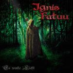 Cover - Ignis Fatuu – Es werde Licht