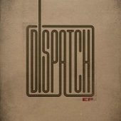 Dispatch - Dispatch (EP) - CD-Cover
