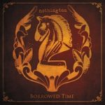 Cover - Nothington – Borrowed Time
