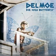Del Moe - Die High Butterfly - Cover