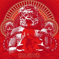 Dyscarnate - And So It Came To Pass - Cover