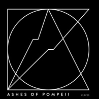 Ashes Of Pompeii - Places - Cover