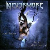 Nevermore - Dead Heart In A Dead World - CD-Cover