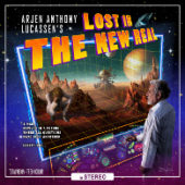 Arjen Anthony Lucassen - Lost In The New Real - CD-Cover