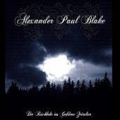 Alexander Paul Blake - Die Rückkehr ins goldene Zeitalter - CD-Cover