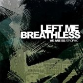 Left Me Breathless - We Are So Atrophic - CD-Cover