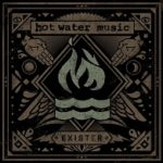 Cover - Hot Water Music – Exister