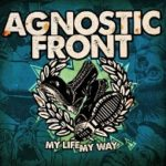 Cover - Agnostic Front – My Life, My Way