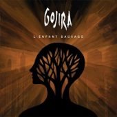 Gojira - L'Enfant Sauvage - CD-Cover