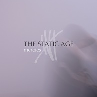 The Static Age - Mercies - Cover