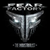 Fear Factory - The Industrialist - CD-Cover