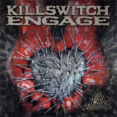 Killswitch Engage - The End Of Heartache - CD-Cover